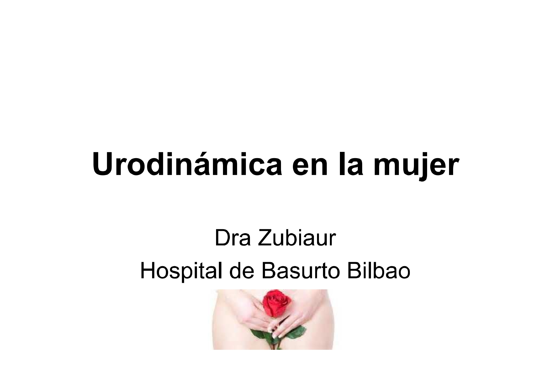 La urodinamia en la mujer